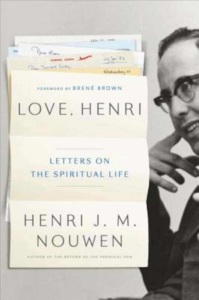 Love, Henri: Letters on the Spiritual Life, Hardcover