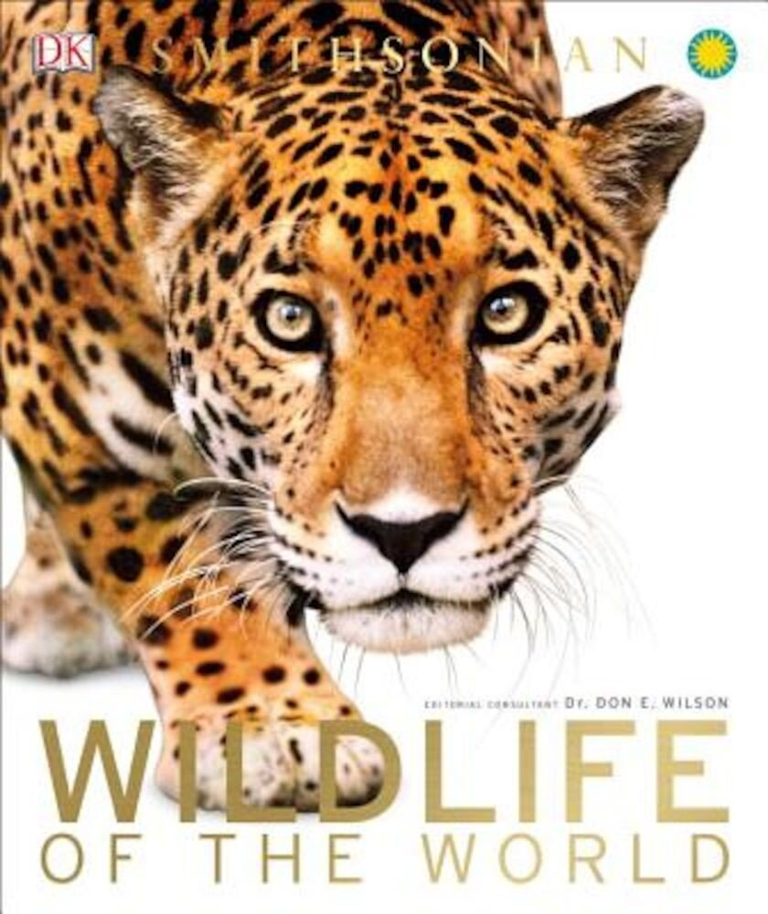 Wildlife of the World, Hardcover