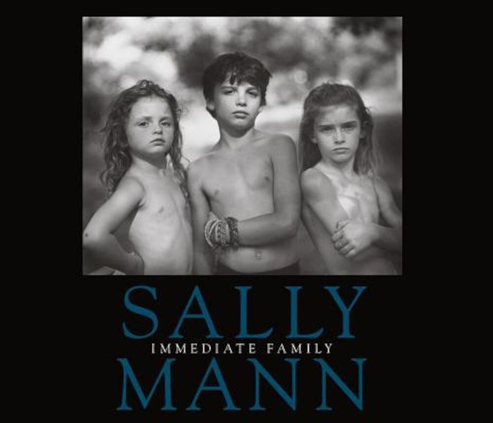 Sally Mann: Immediate Family, Paperback
