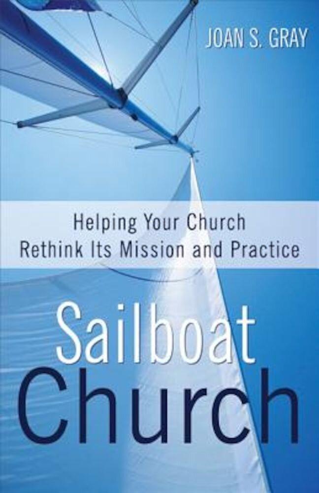 Sailboat Church, Paperback