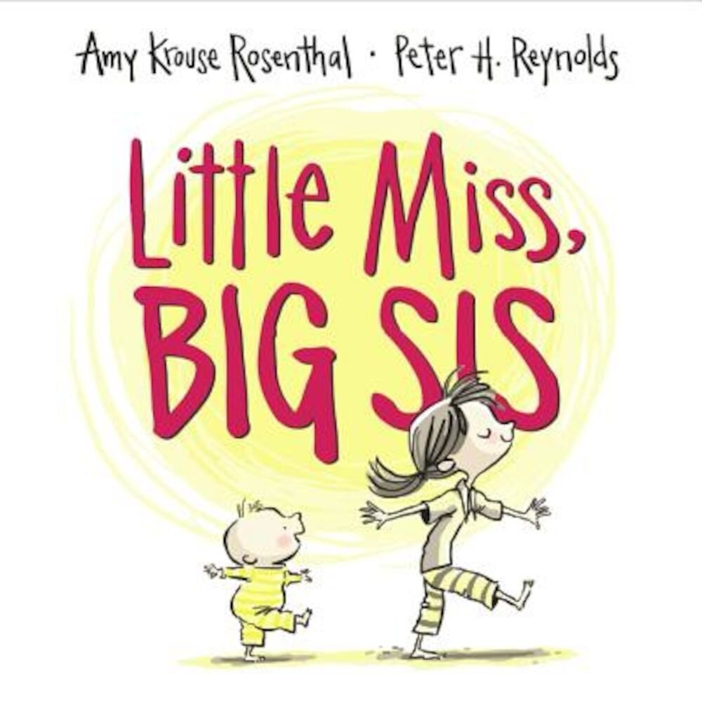Little Miss, Big Sis, Hardcover