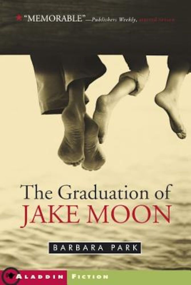 The Graduation of Jake Moon, Paperback