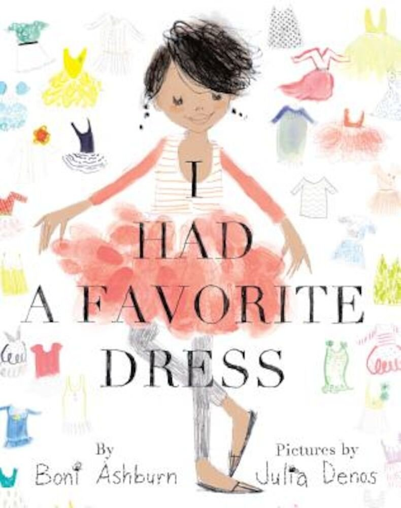 I Had a Favorite Dress, Hardcover