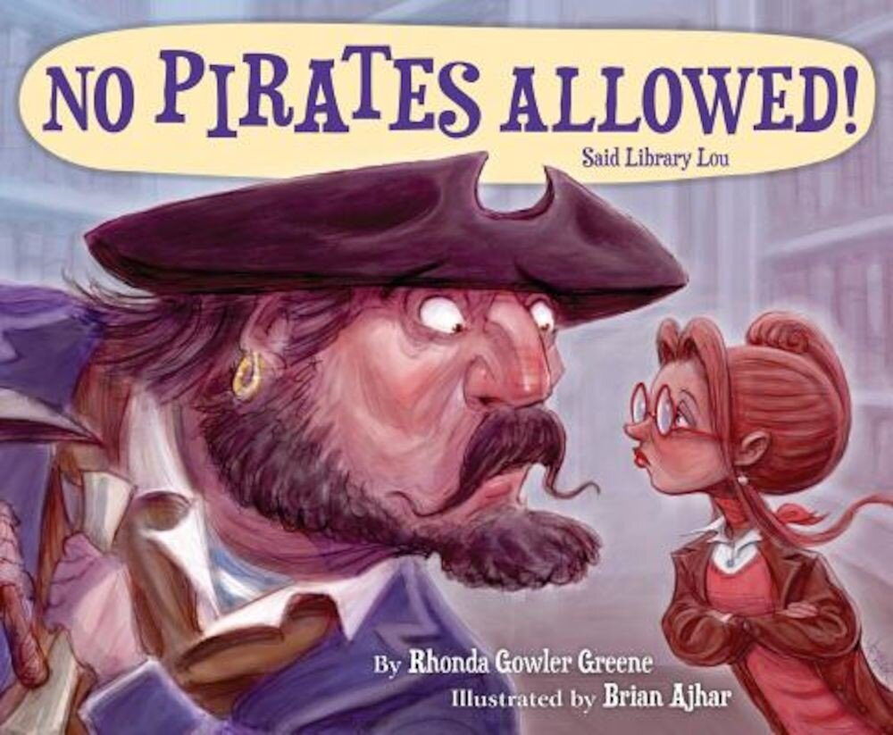 No Pirates Allowed Said Library Lou, Hardcover
