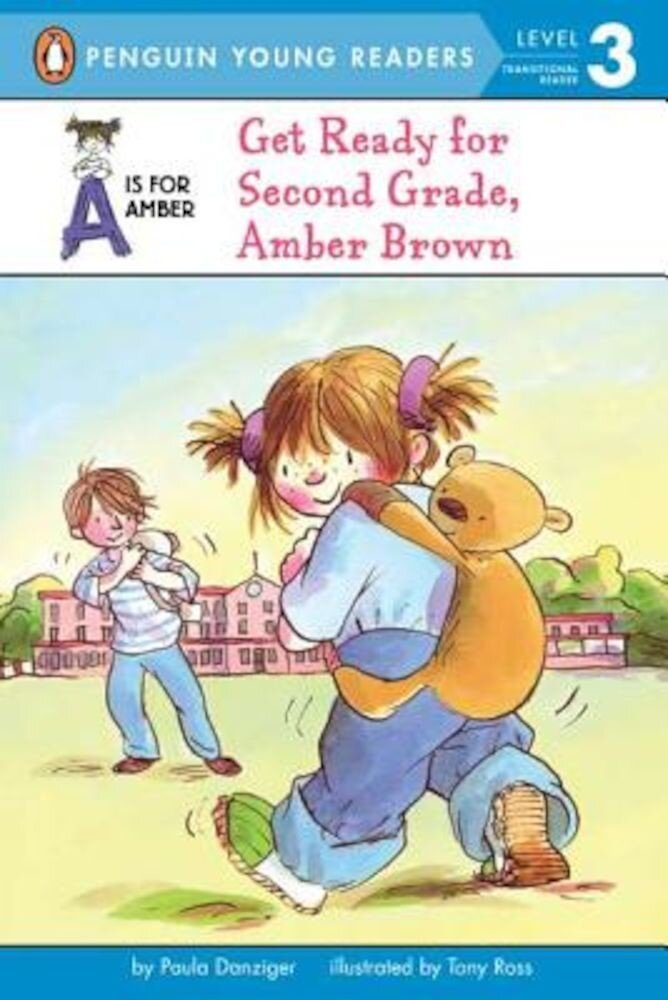 Get Ready for Second Grade, Amber Brown, Paperback