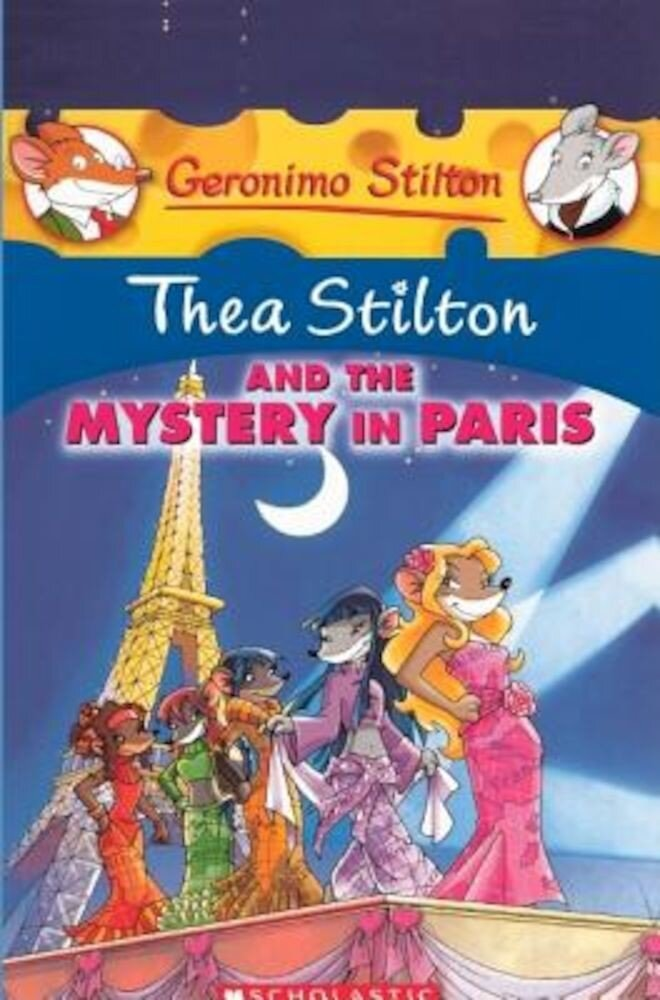Thea Stilton and the Mystery in Paris, Hardcover