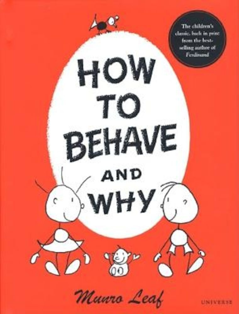 How to Behave and Why, Hardcover