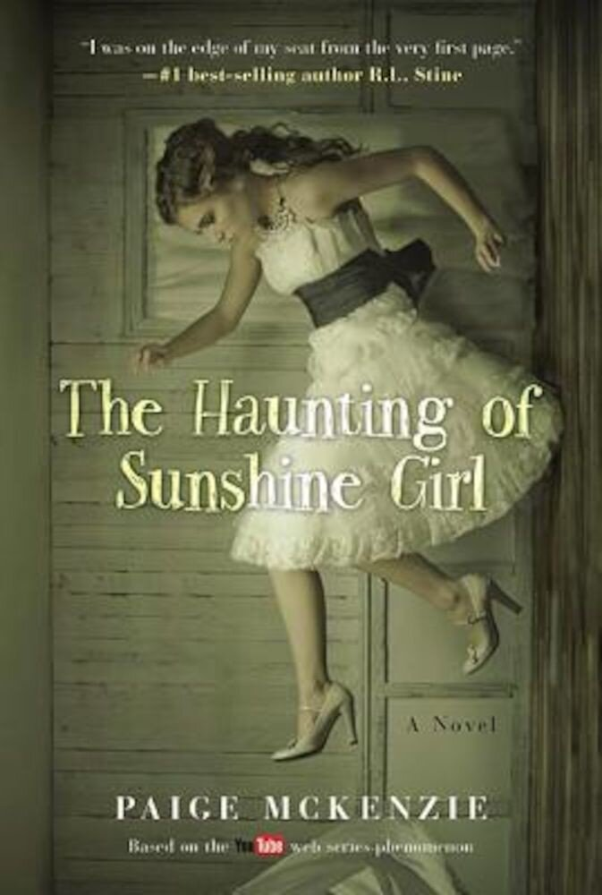 The Haunting of Sunshine Girl: Book One, Hardcover
