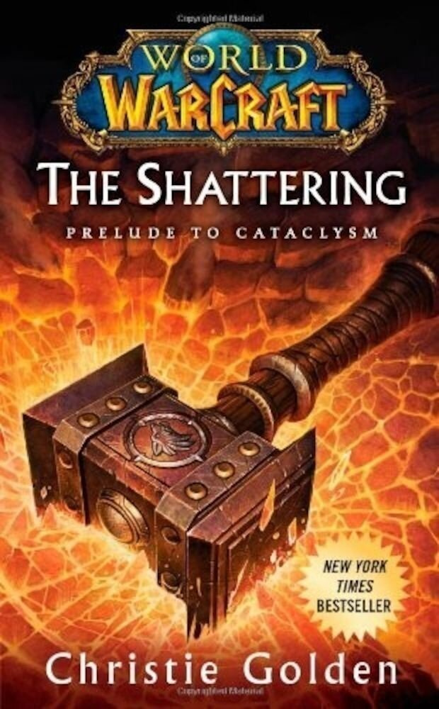 Coperta Carte World of Warcraft: The Shattering: Prelude to Cataclysm