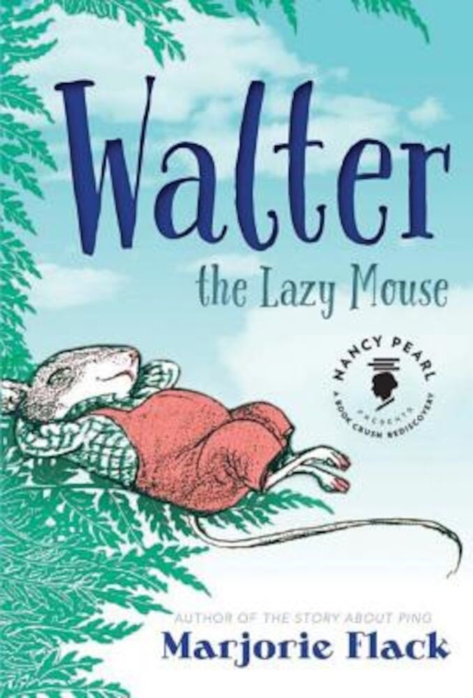 Walter the Lazy Mouse, Hardcover