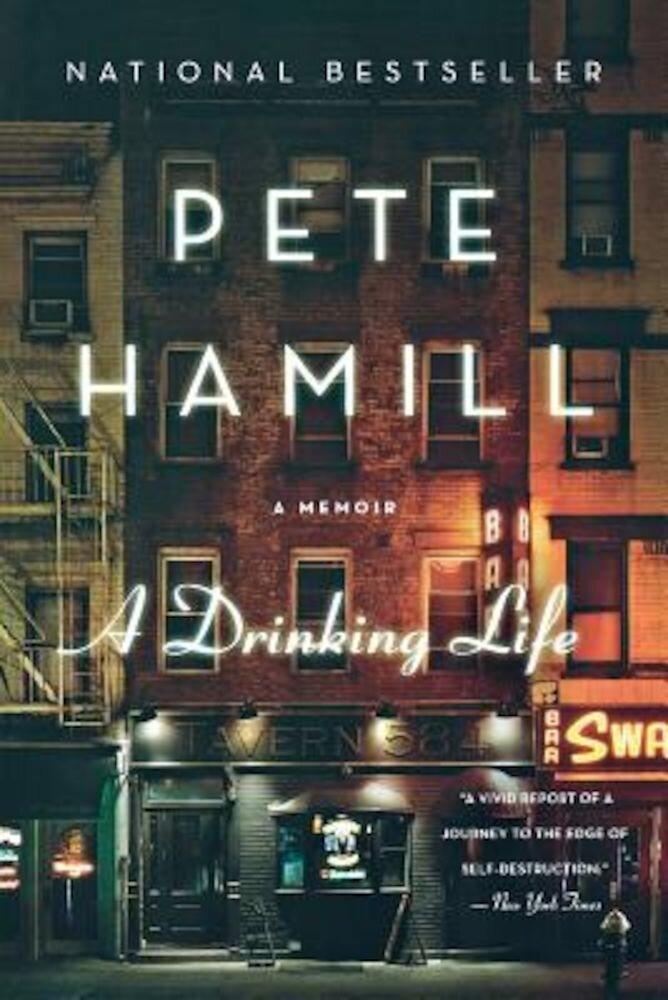 A Drinking Life: A Memoir, Paperback