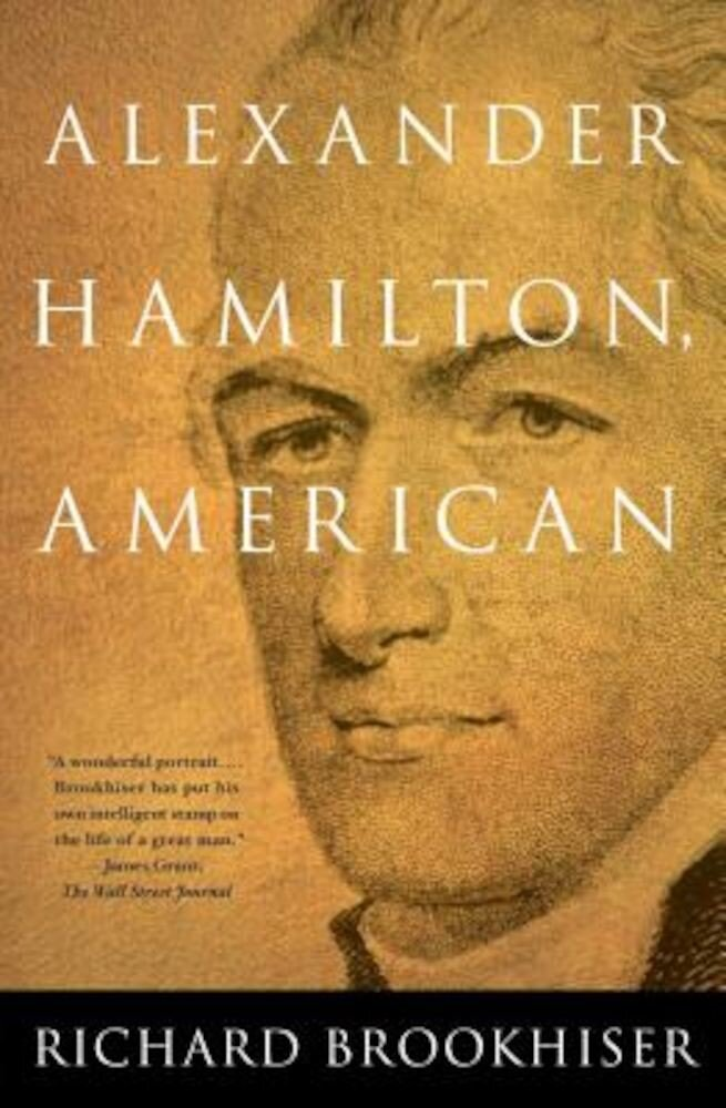 Alexander Hamilton, American, Paperback
