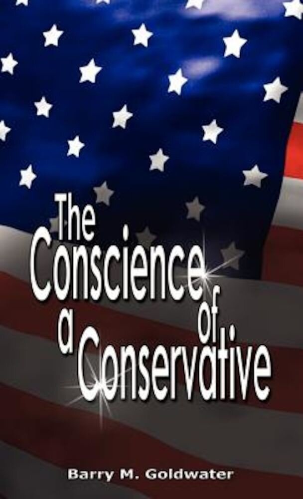 Conscience of a Conservative, Hardcover