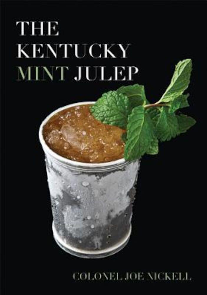 The Kentucky Mint Julep, Hardcover