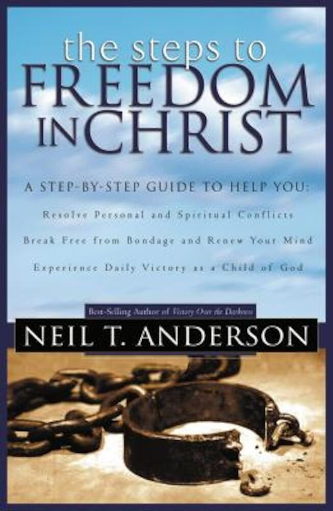 The Steps to Freedom in Christ, Paperback