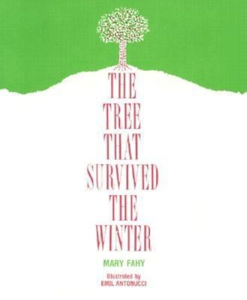 The Tree That Survived the Winter, Paperback