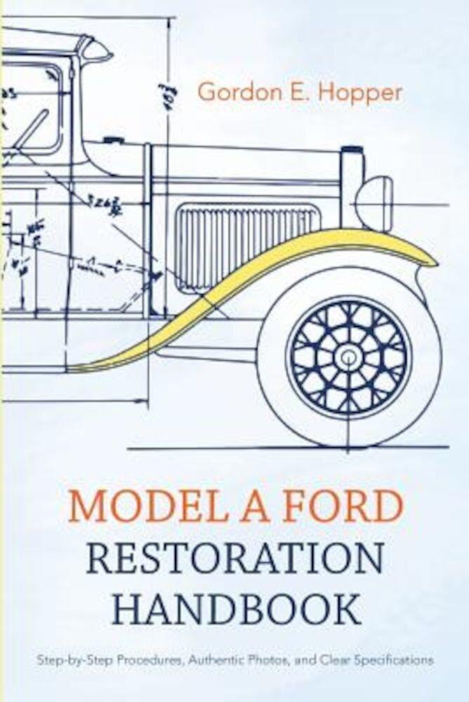 Model a Ford Restoration Handbook, Paperback