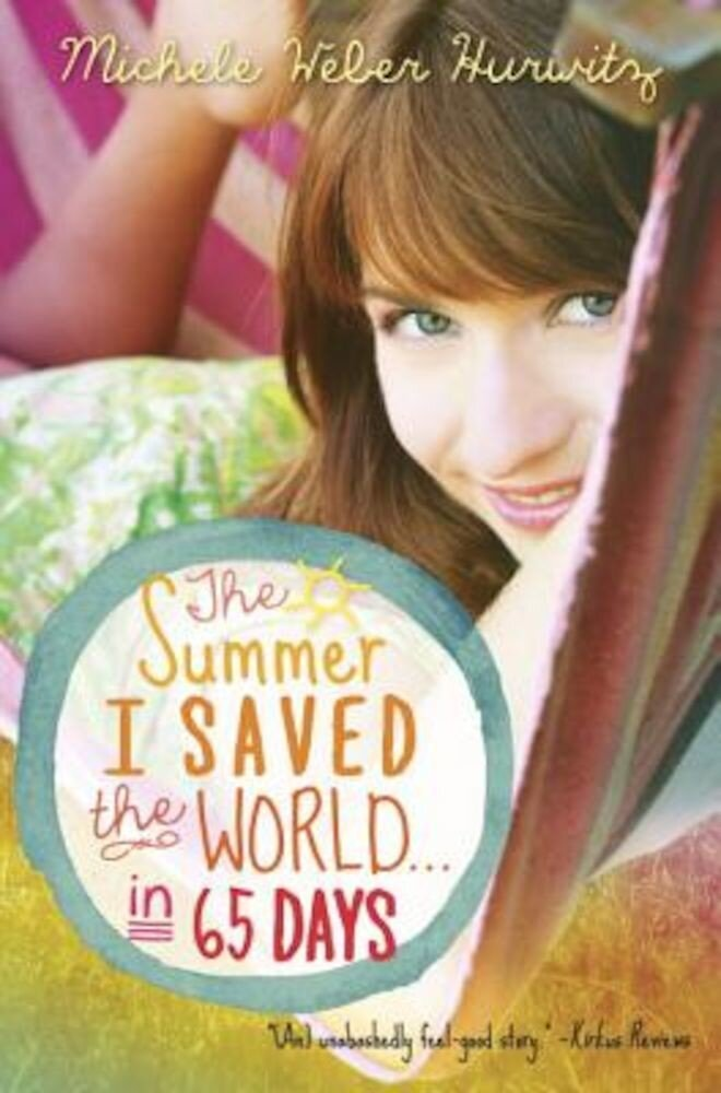 The Summer I Saved the World . . . in 65 Days, Paperback