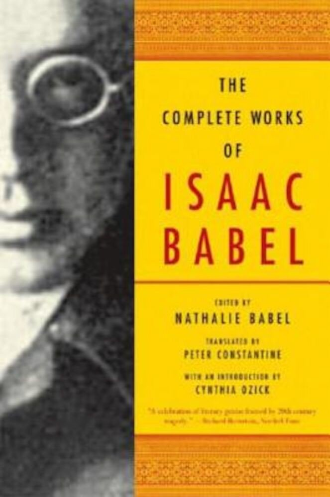 The Complete Works of Isaac Babel, Paperback
