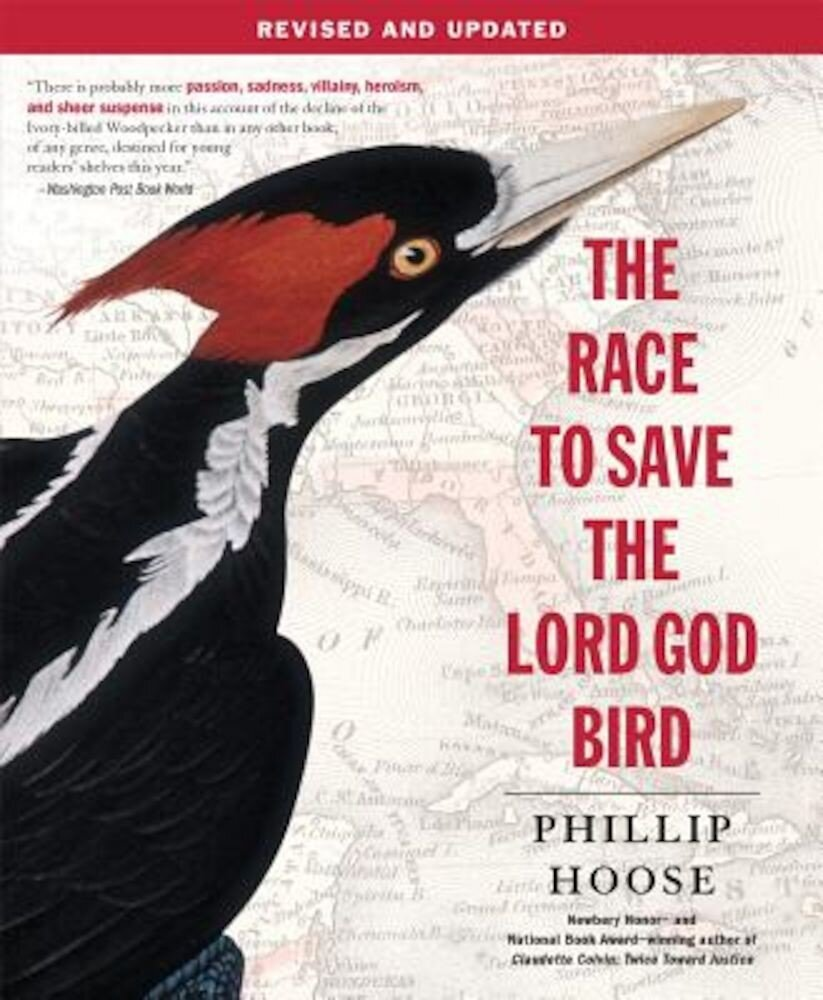 The Race to Save the Lord God Bird, Paperback