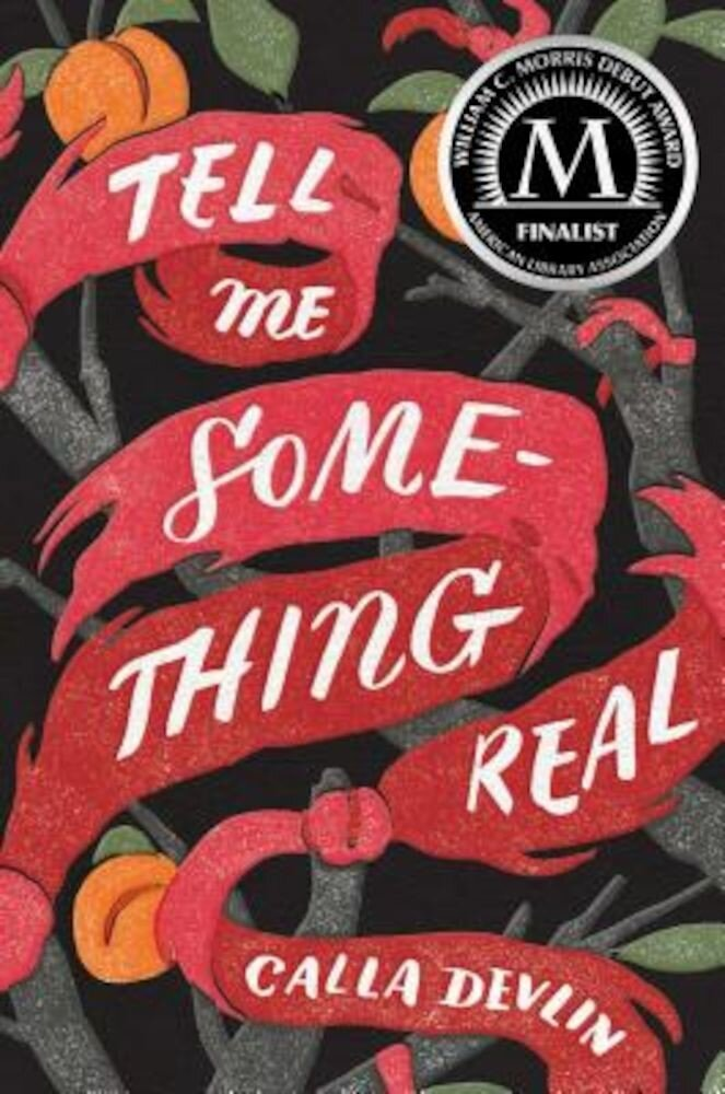 Tell Me Something Real, Hardcover