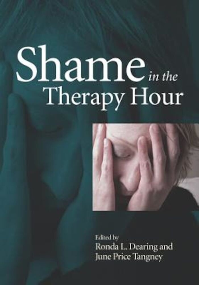 Shame in the Therapy Hour, Hardcover