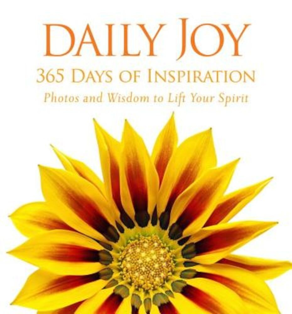 Daily Joy: 365 Days of Inspiration, Hardcover