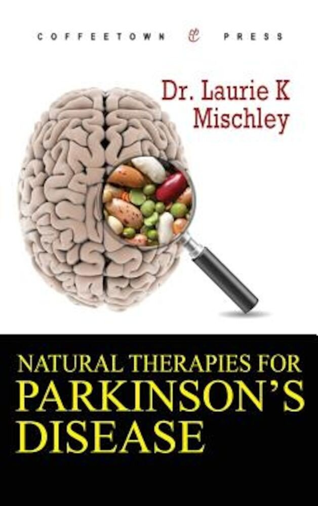 Natural Therapies for Parkinson's Disease, Hardcover