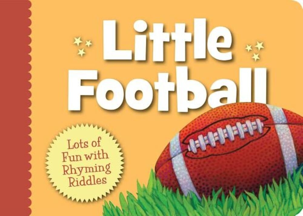 Little Football: Lots of Fun with Rhyming Riddles, Hardcover