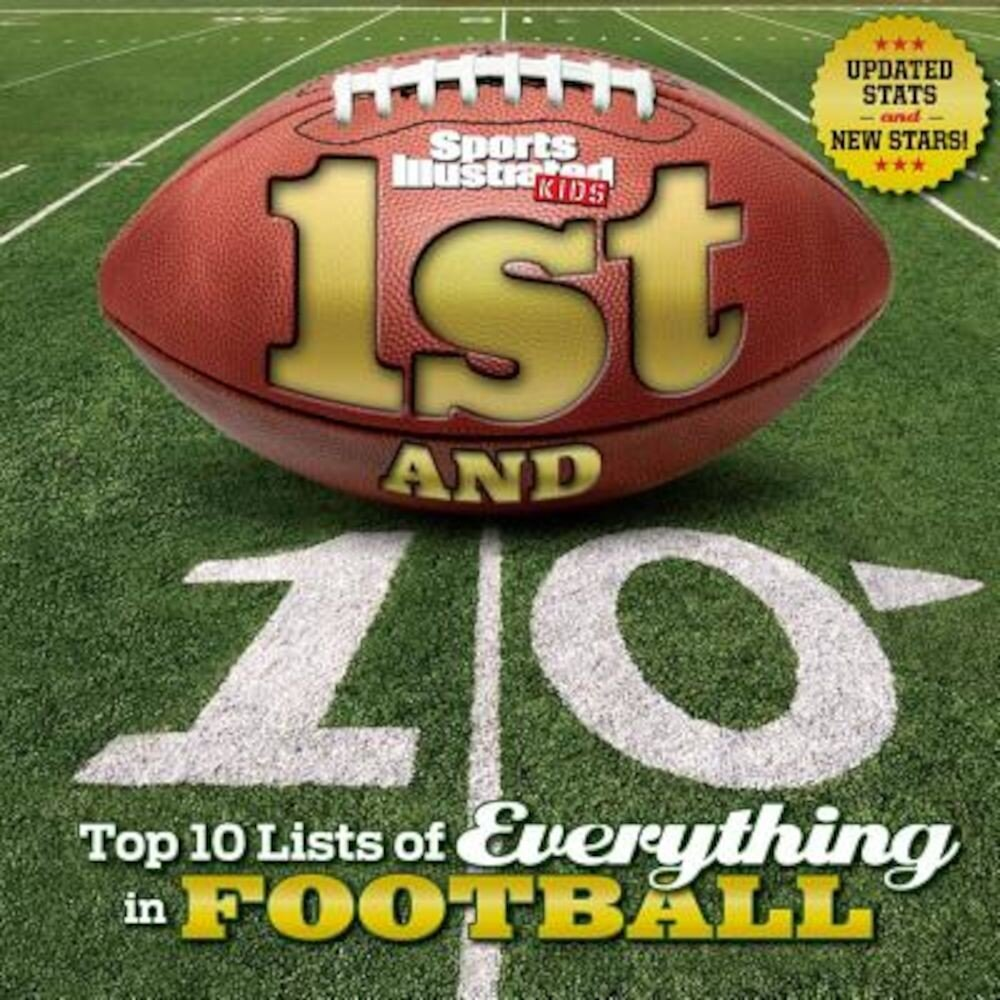 1st and 10 (Revised and Updated): Top 10 Lists of Everything in Football, Hardcover