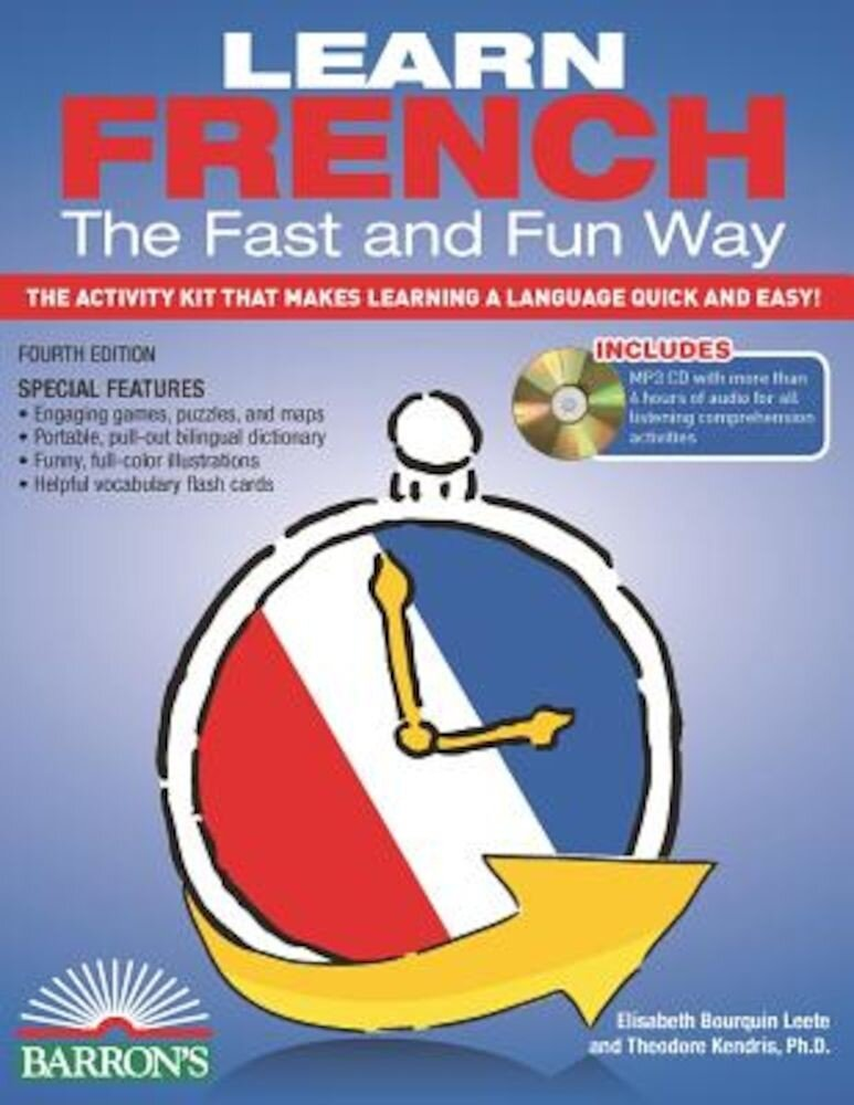 Learn French the Fast and Fun Way [With French-English and MP3], Paperback