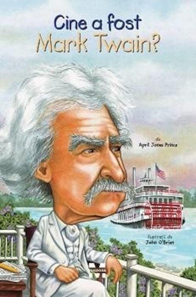 Coperta Carte Cine a fost Mark Twain?