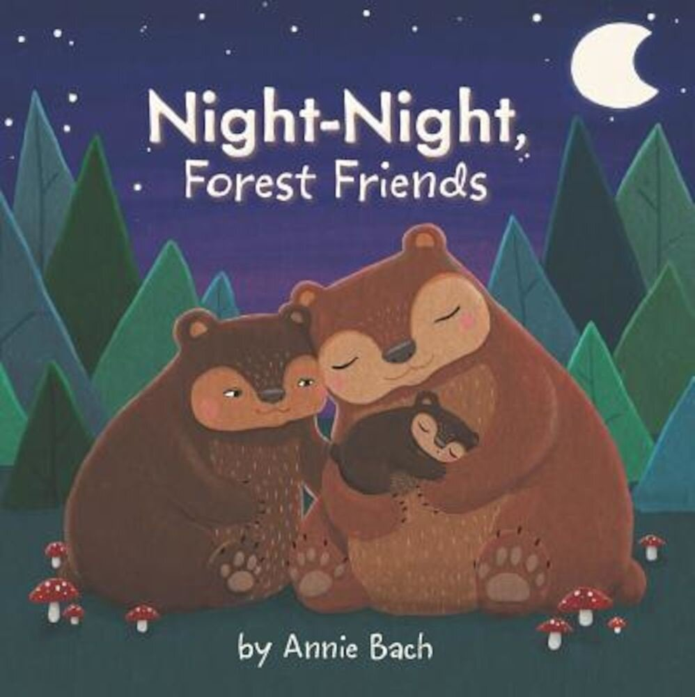 Night-Night, Forest Friends, Hardcover