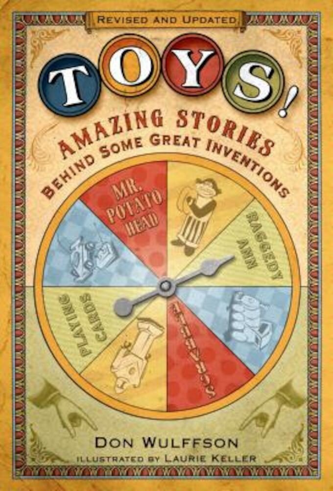 Toys!: Amazing Stories Behind Some Great Inventions, Paperback