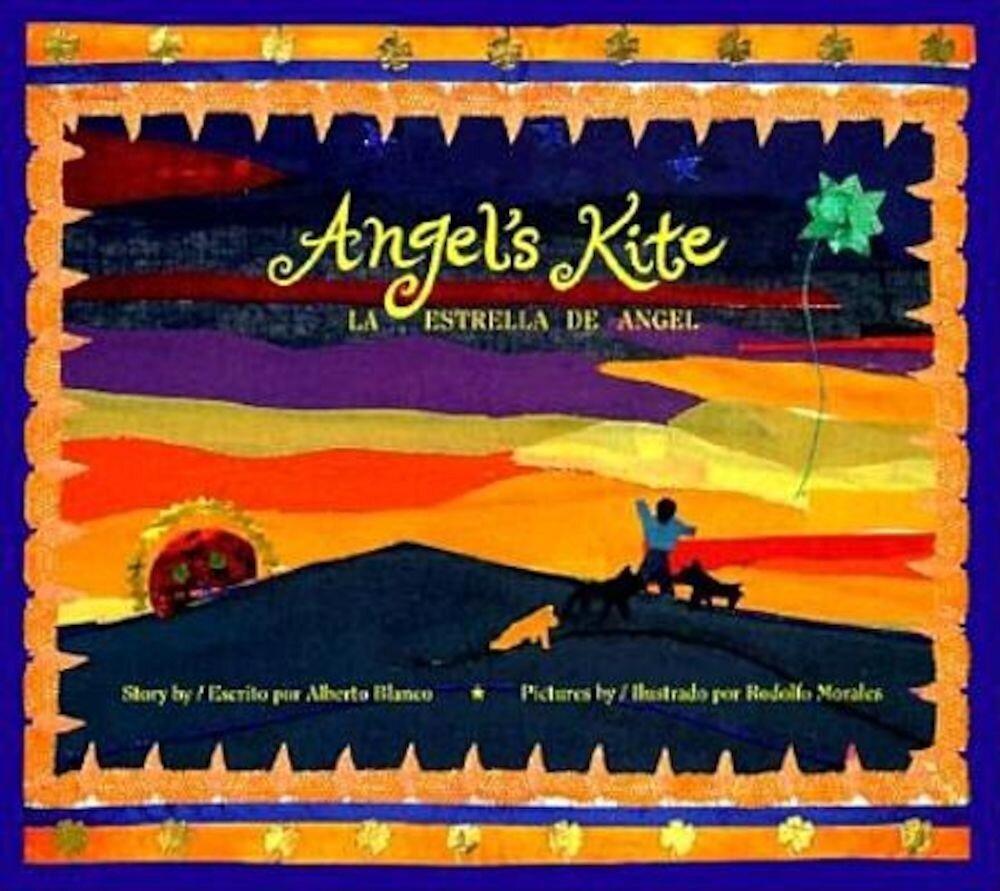 La Estrella de Angel / Angel's Kite, Paperback