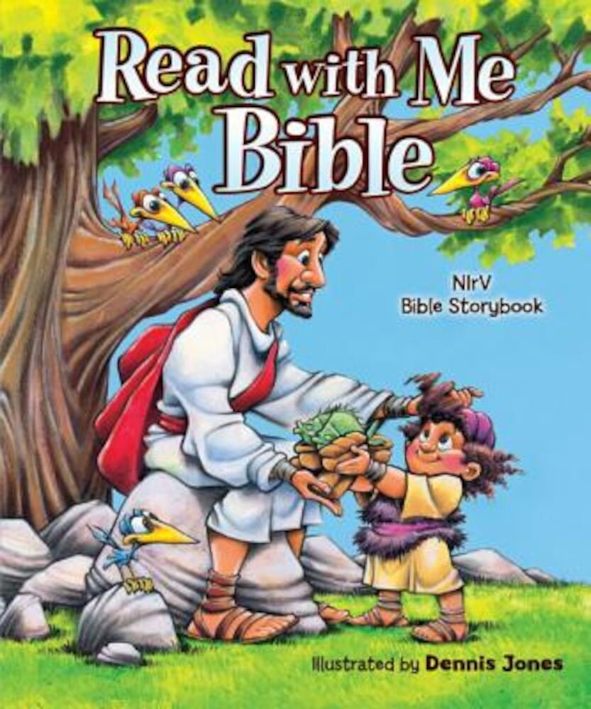 Read with Me Bible, NIRV: NIRV Bible Storybook, Hardcover