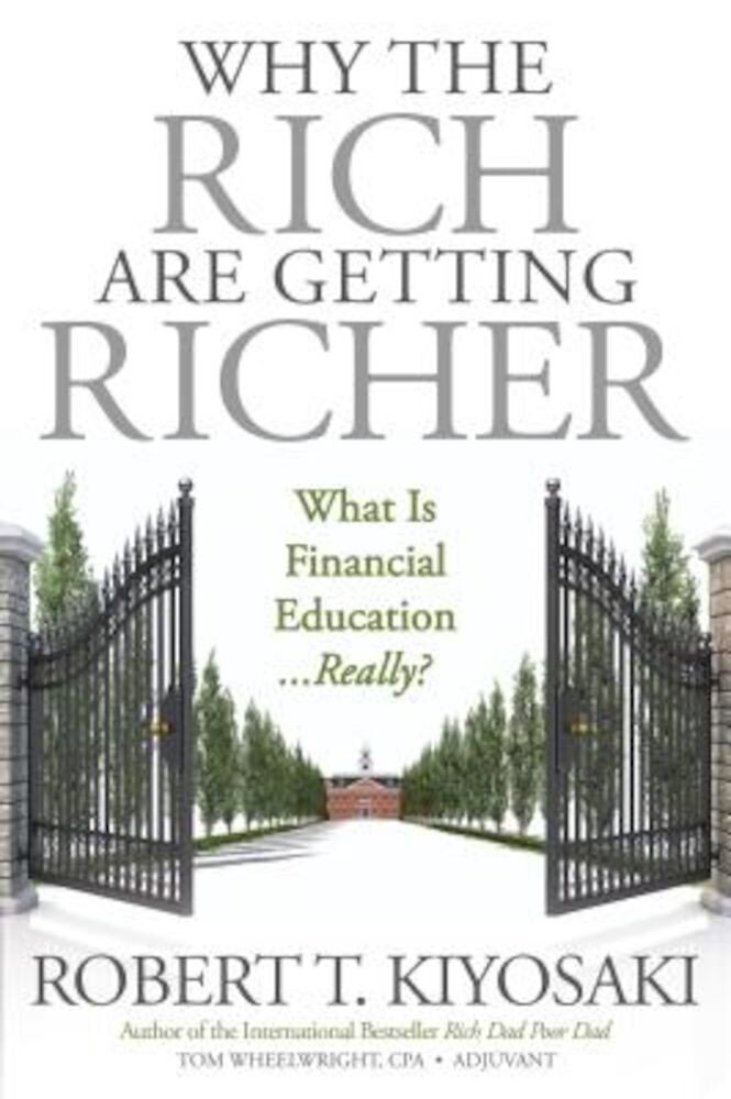 Why the Rich Are Getting Richer, Paperback