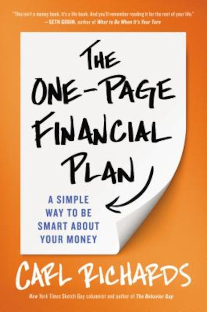 The One-Page Financial Plan: A Simple Way to Be Smart about Your Money, Hardcover