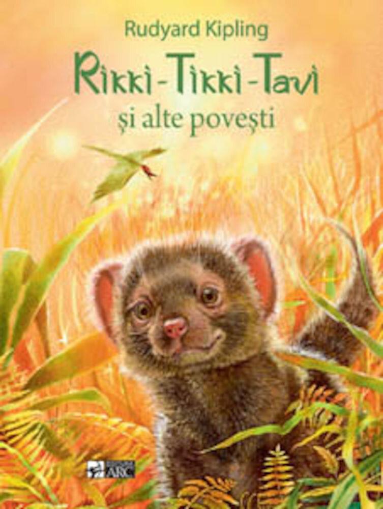 Rikki - Tikki - Tavi si alte povesti