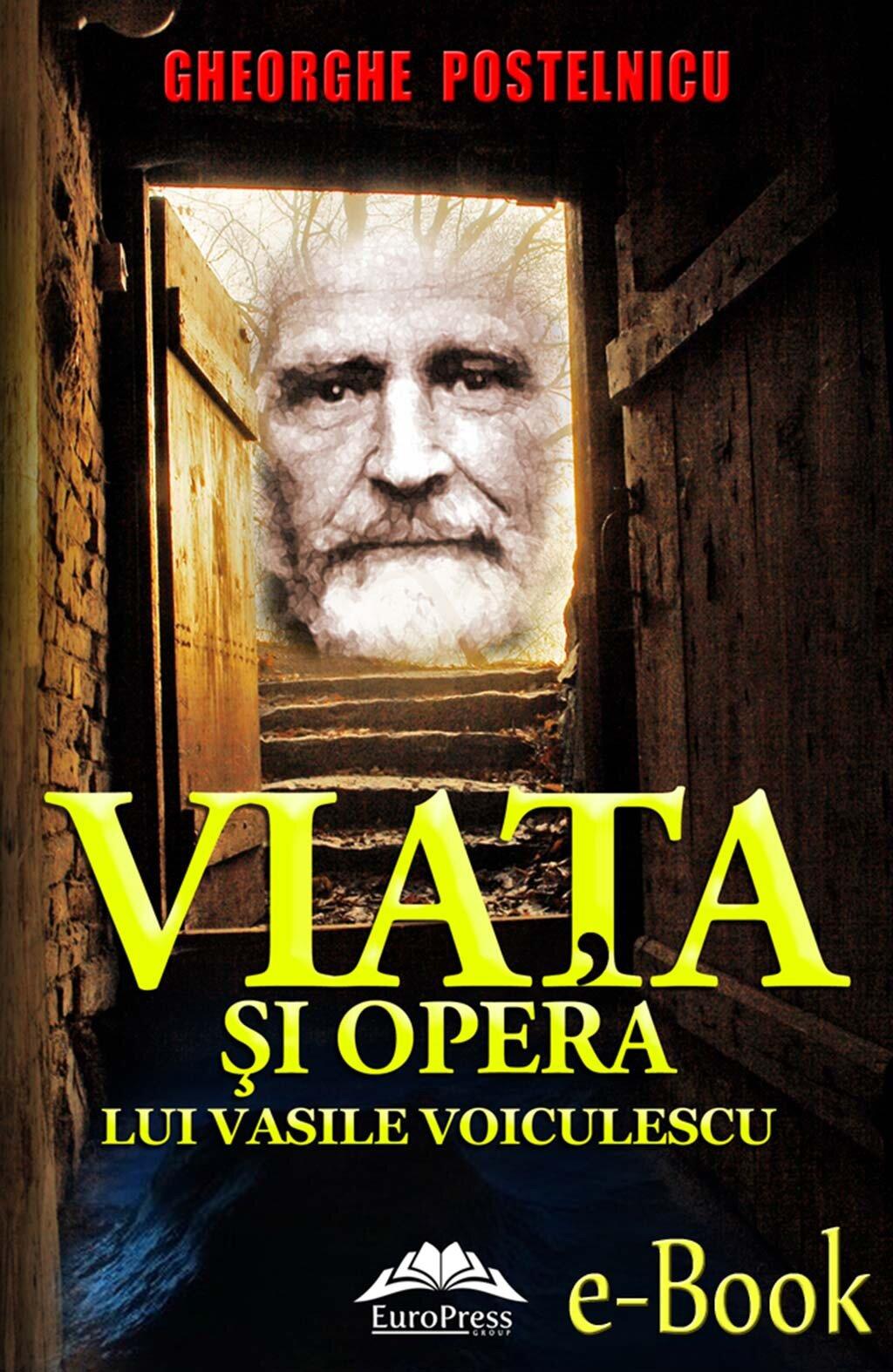 Viata si opera lui Vasile Voiculescu (eBook)