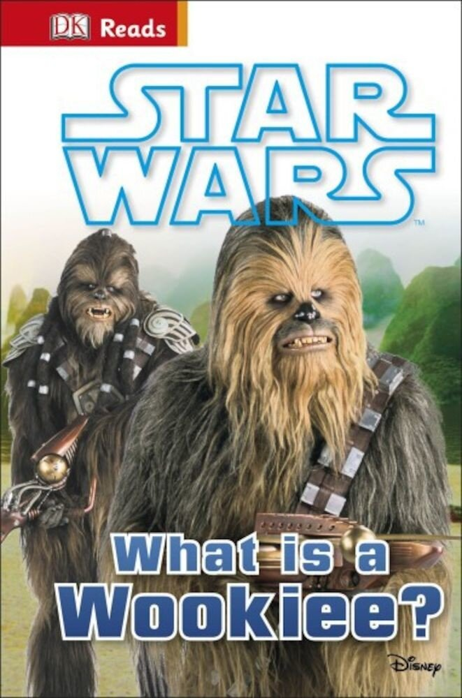 Coperta Carte Star Wars: What is a Wookiee?