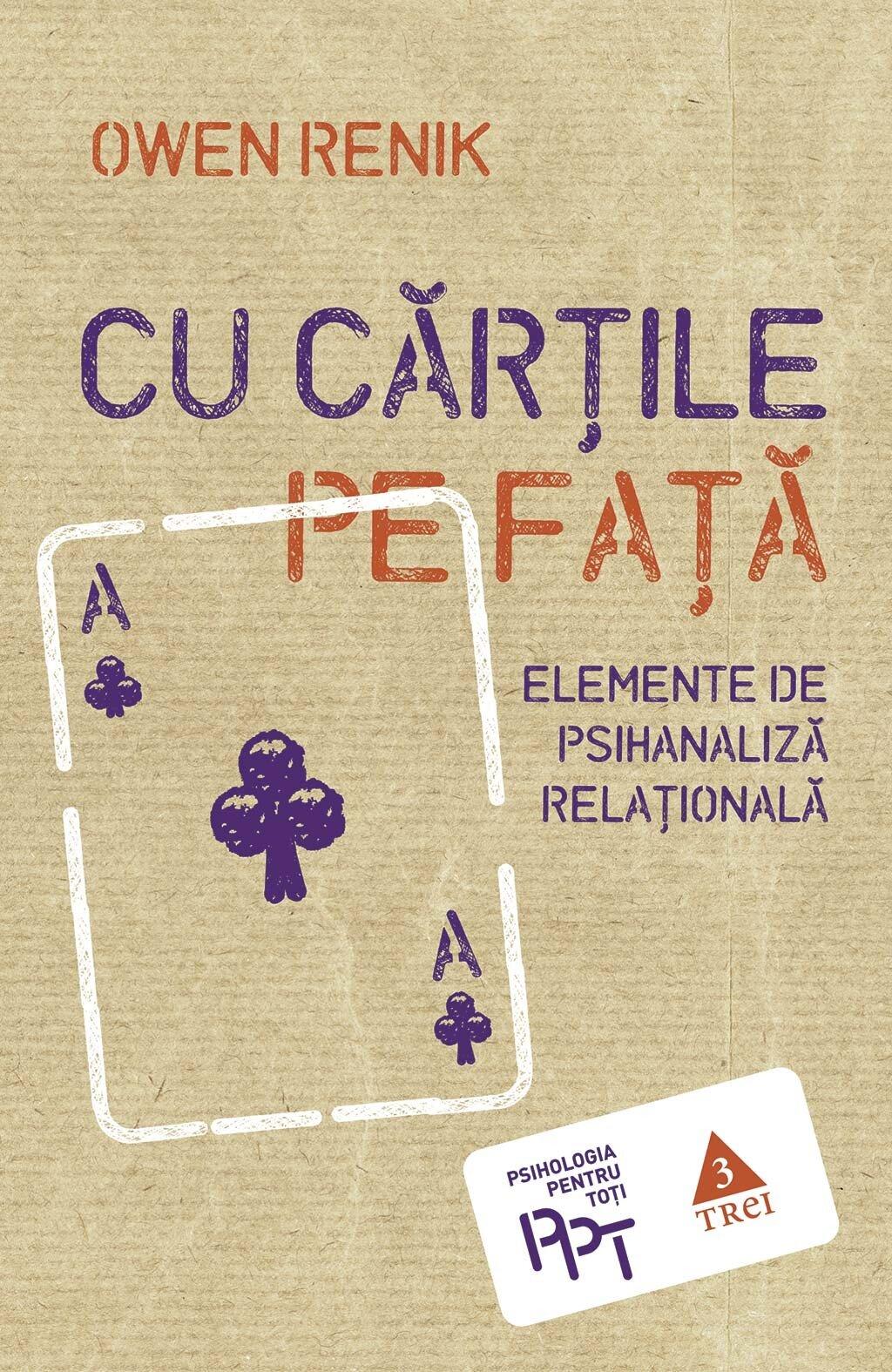 Cu cartile pe fata. Elemente de psihanaliza relationala (eBook)