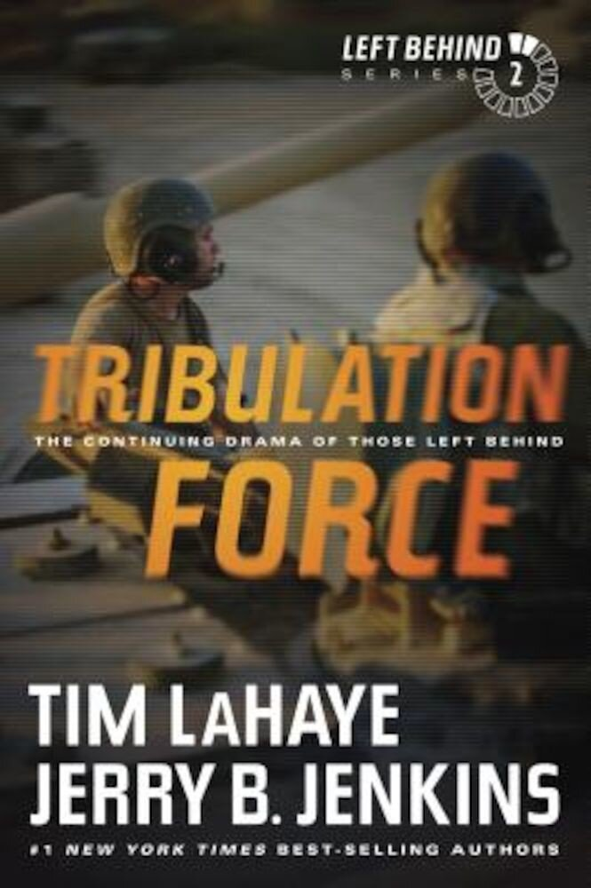 Tribulation Force: The Continuing Drama of Those Left Behind, Paperback