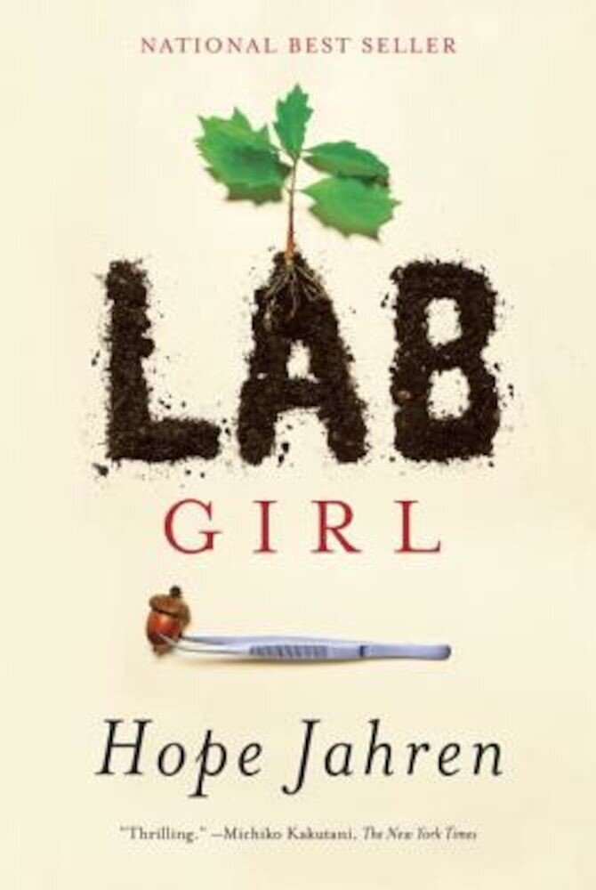Lab Girl, Hardcover
