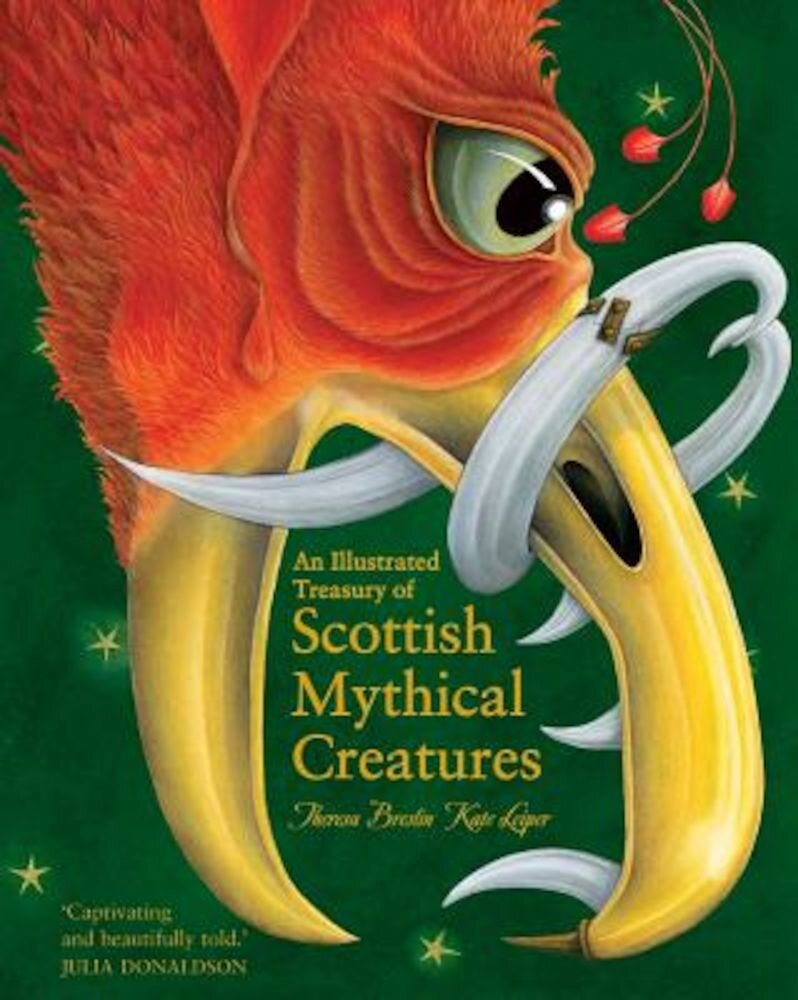 An Illustrated Treasury of Scottish Mythical Creatures, Hardcover