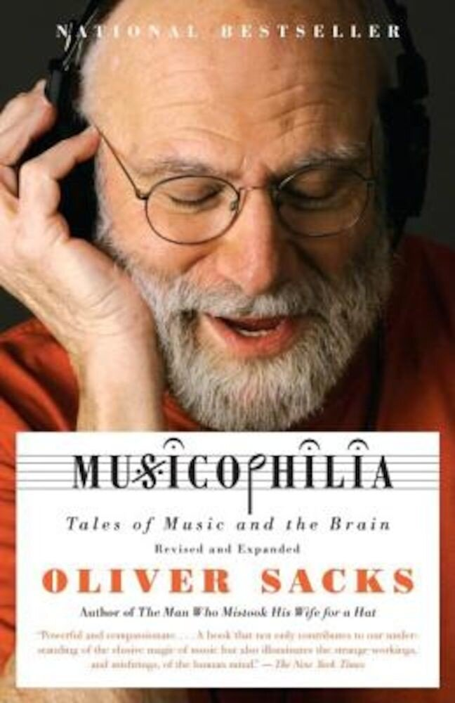 Musicophilia: Tales of Music and the Brain, Paperback