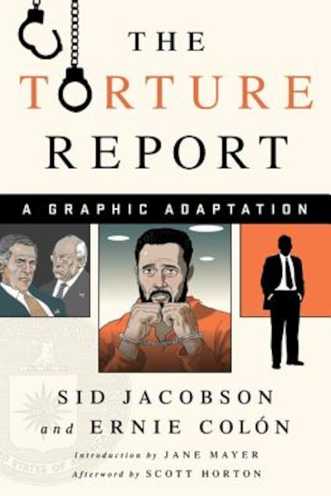 The Torture Report: A Graphic Adaptation, Paperback