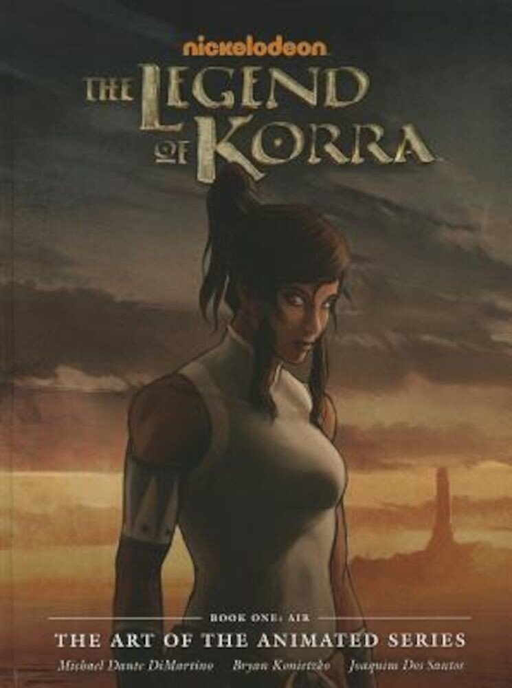 The Legend of Korra: The Art of the Animated Series, Book One: Air, Hardcover