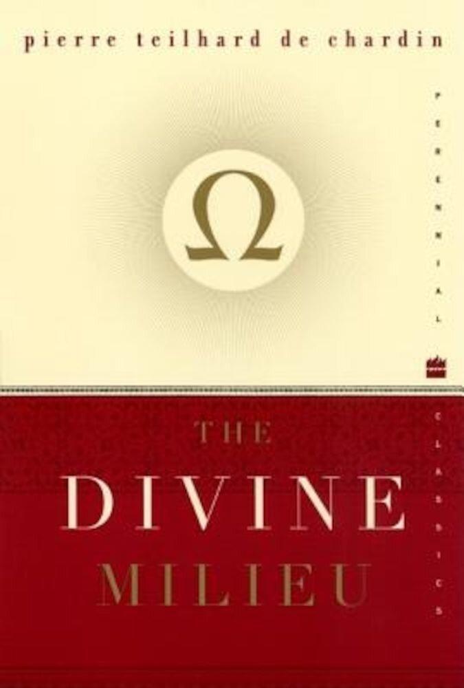 The Divine Milieu, Paperback