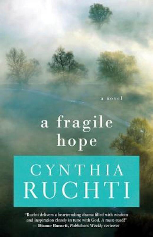 A Fragile Hope, Paperback
